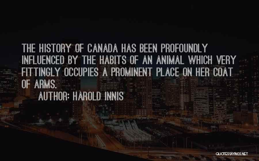 Harold Innis Quotes 354475