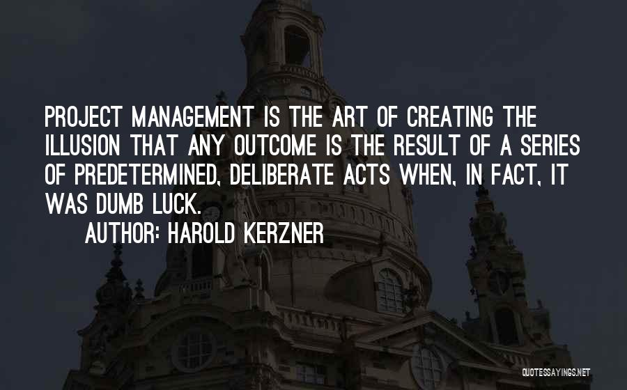 Harold Kerzner Quotes 1856372