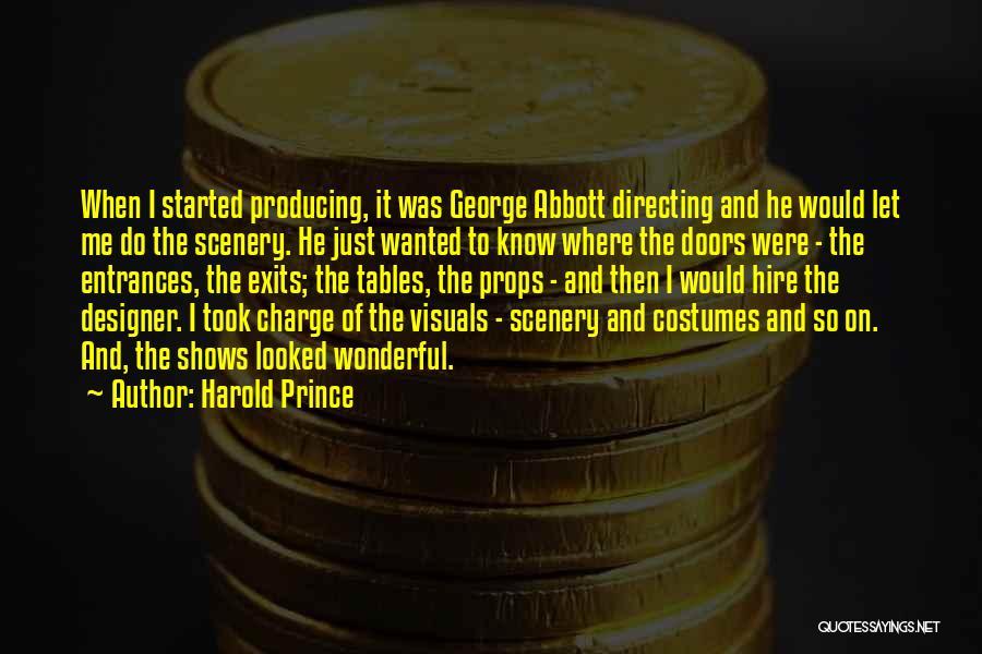 Harold Prince Quotes 1048584