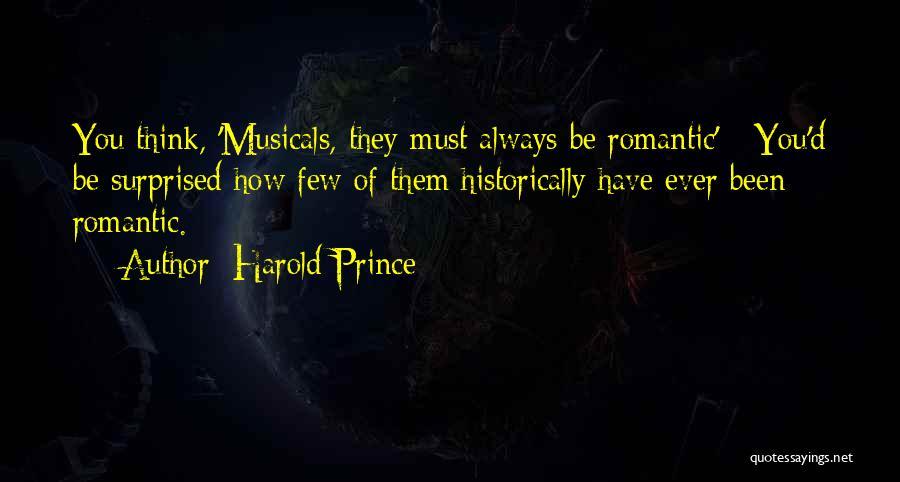 Harold Prince Quotes 1048818