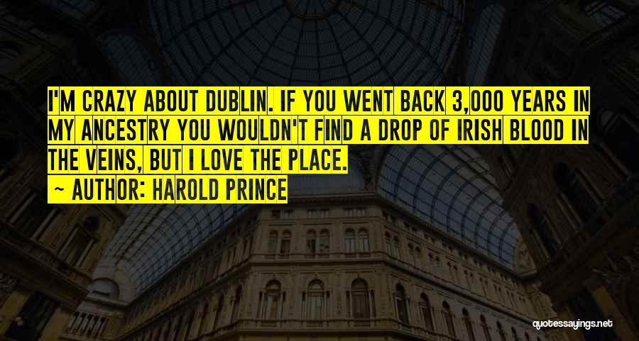 Harold Prince Quotes 1114834