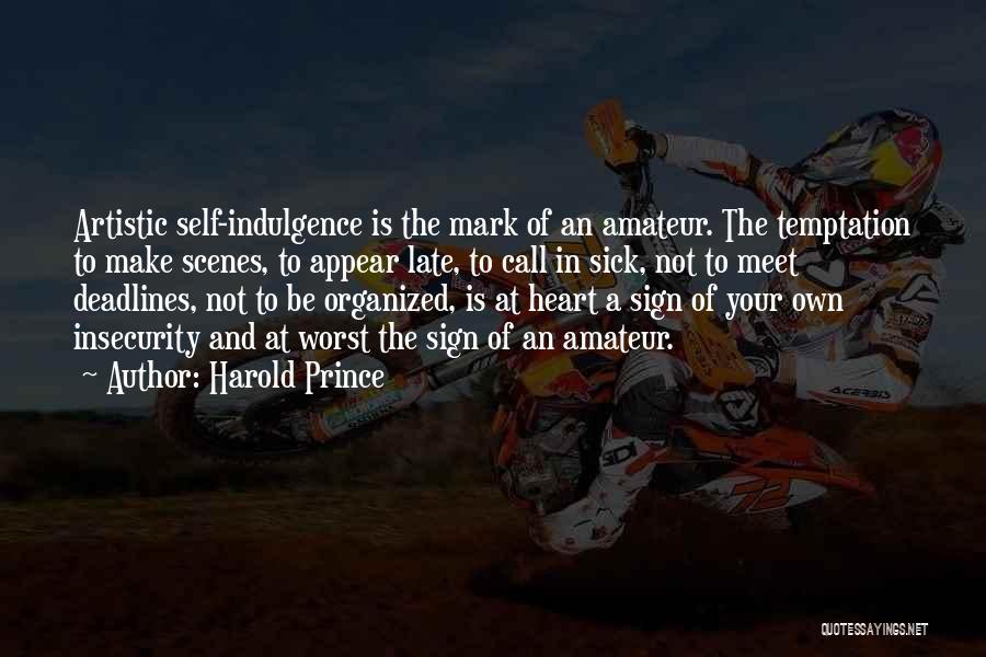 Harold Prince Quotes 1304903