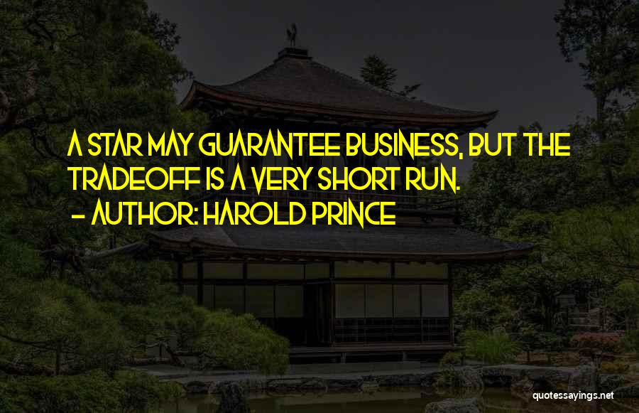 Harold Prince Quotes 1344632