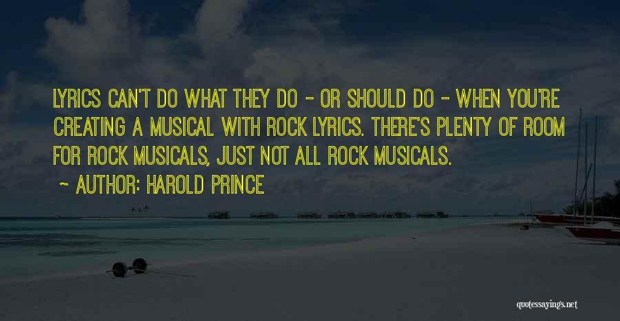 Harold Prince Quotes 1357594