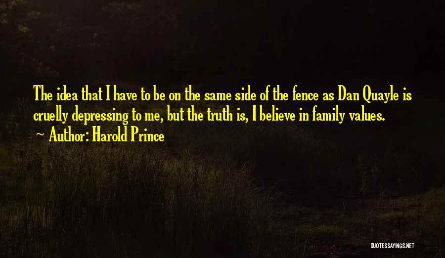 Harold Prince Quotes 1368882
