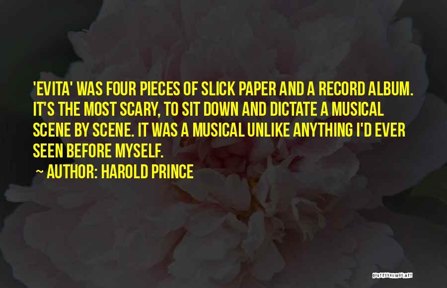 Harold Prince Quotes 1379220