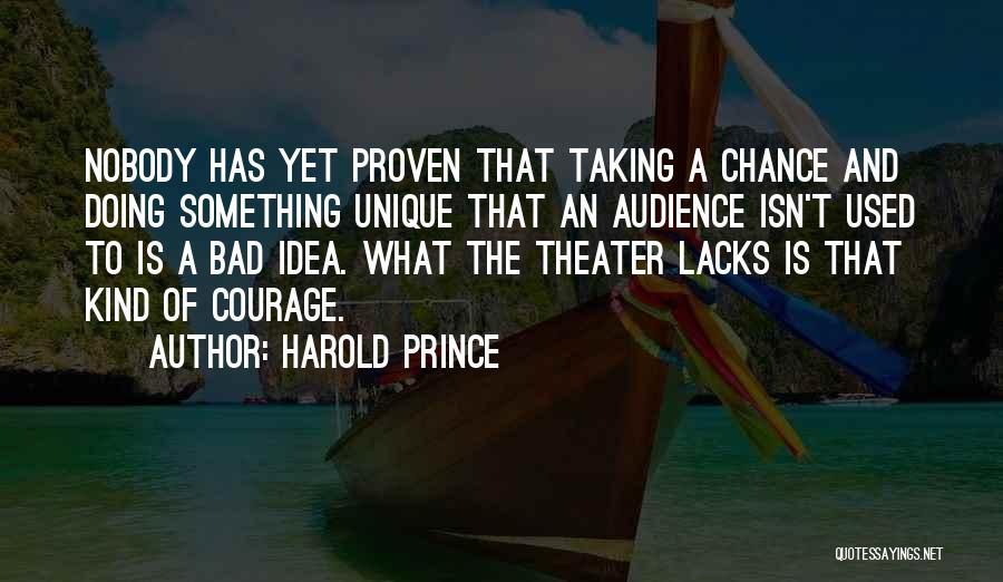 Harold Prince Quotes 1517901