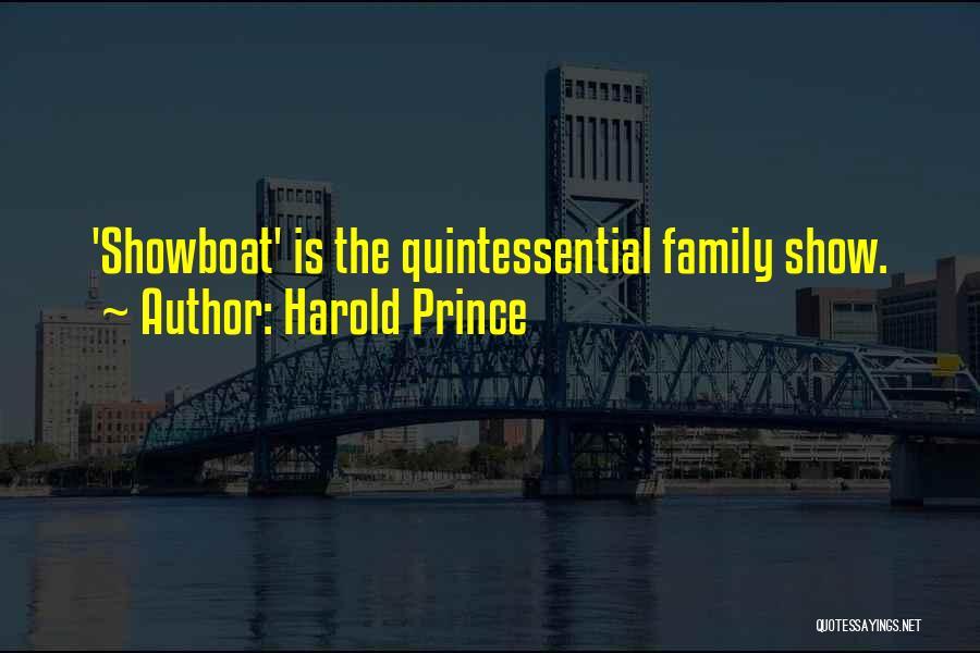 Harold Prince Quotes 1683640