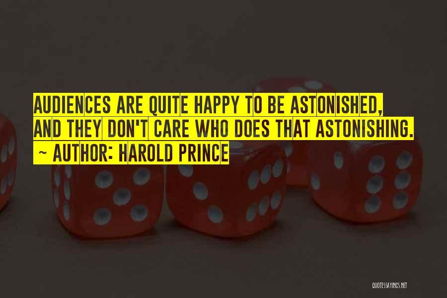 Harold Prince Quotes 1768176