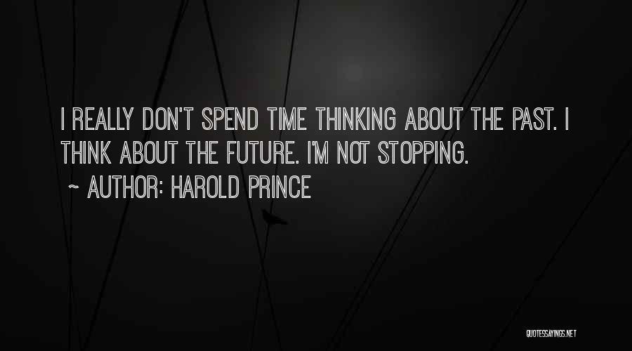 Harold Prince Quotes 1819469