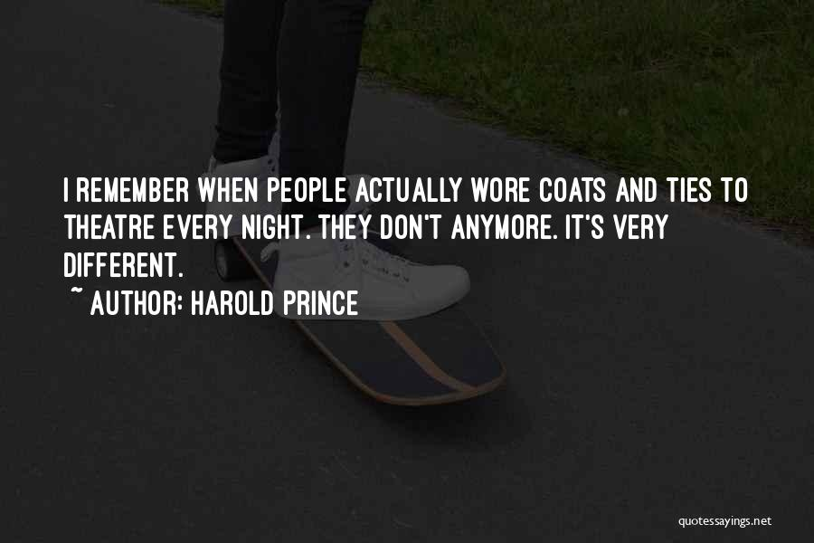 Harold Prince Quotes 1874765