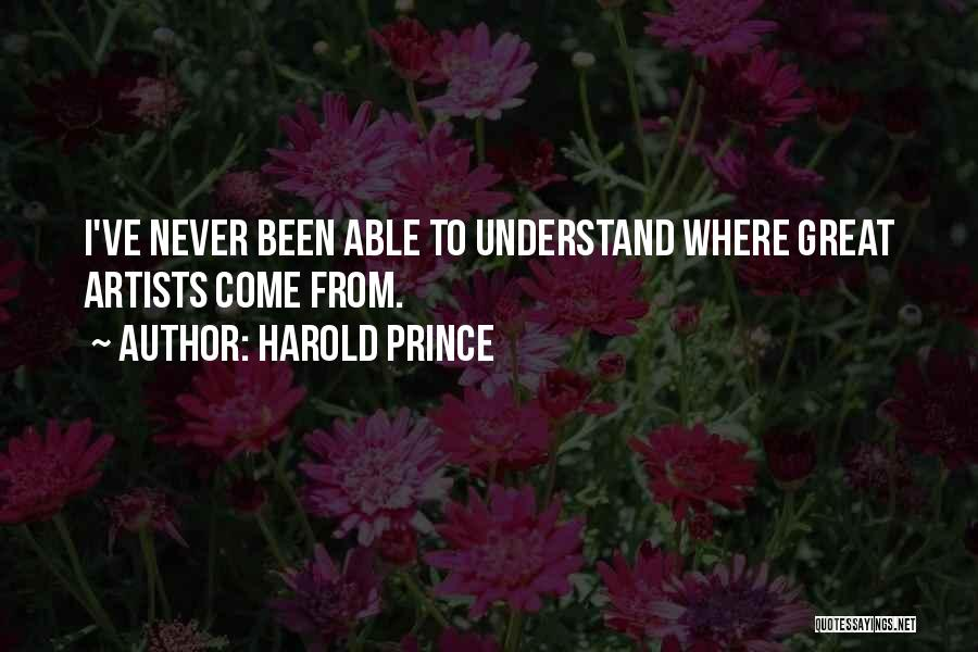 Harold Prince Quotes 1947129