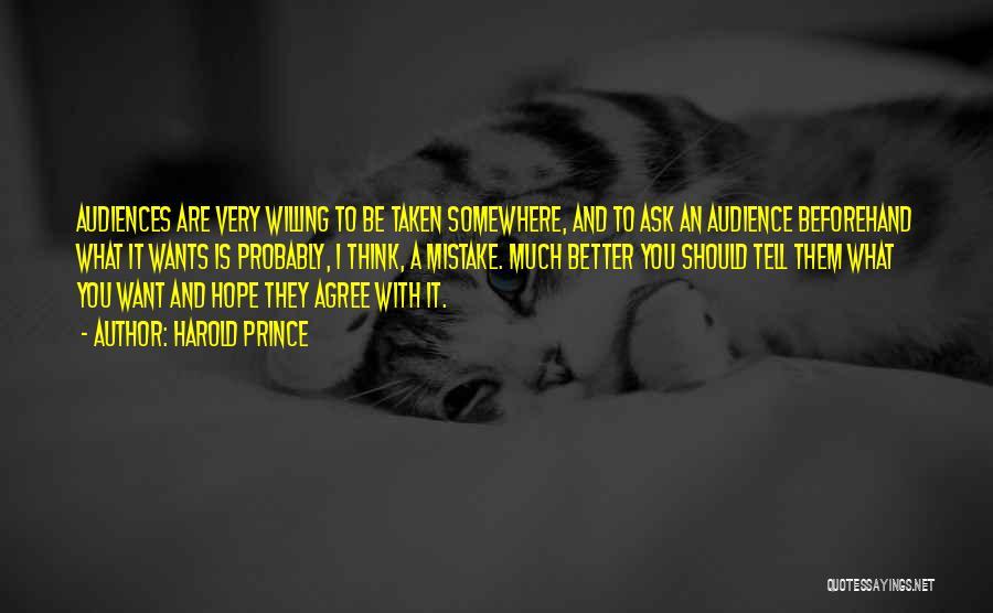 Harold Prince Quotes 1963336