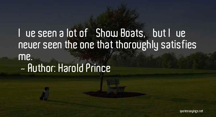 Harold Prince Quotes 1969663