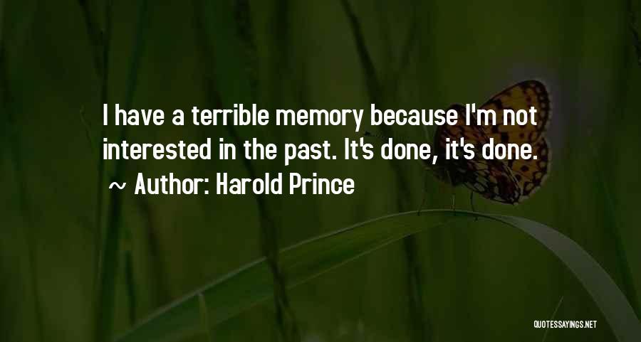 Harold Prince Quotes 2077747