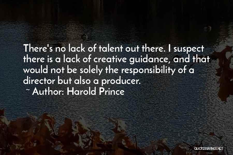 Harold Prince Quotes 208553