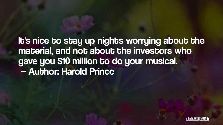 Harold Prince Quotes 494839