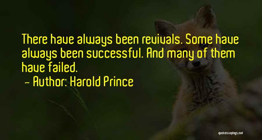 Harold Prince Quotes 598026