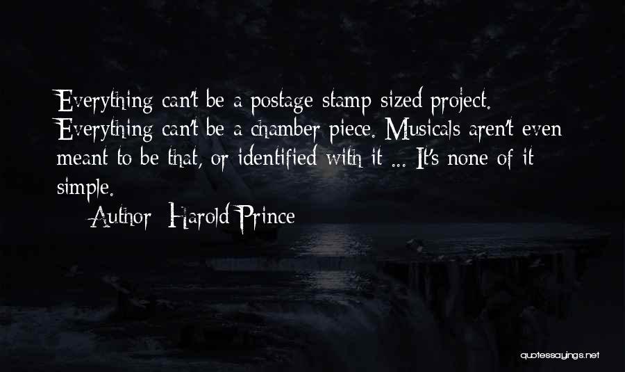 Harold Prince Quotes 690145