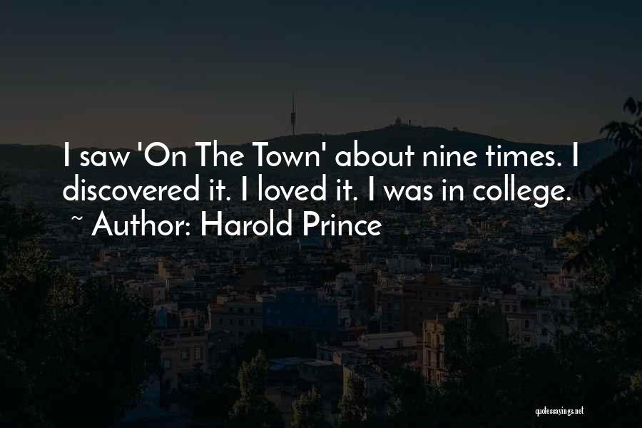 Harold Prince Quotes 884997