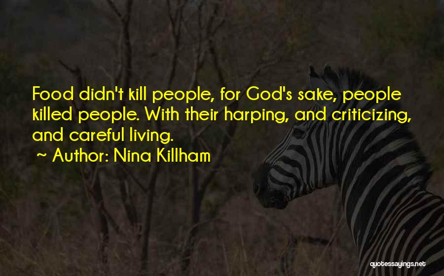 Harping On The Past Quotes By Nina Killham