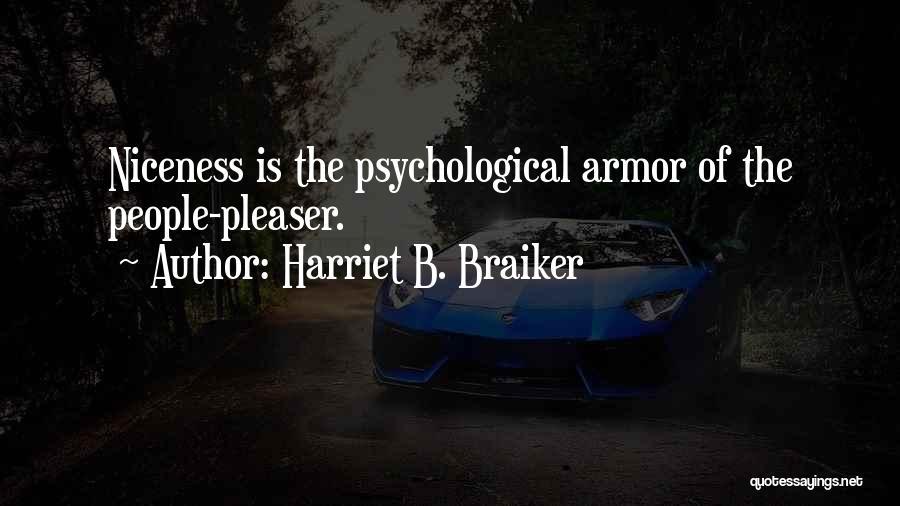 Harriet B. Braiker Quotes 1081060