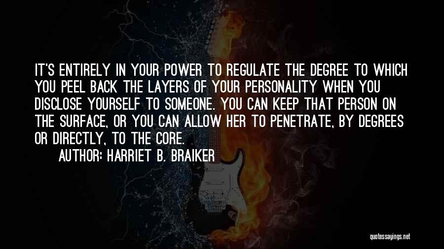 Harriet B. Braiker Quotes 1916156