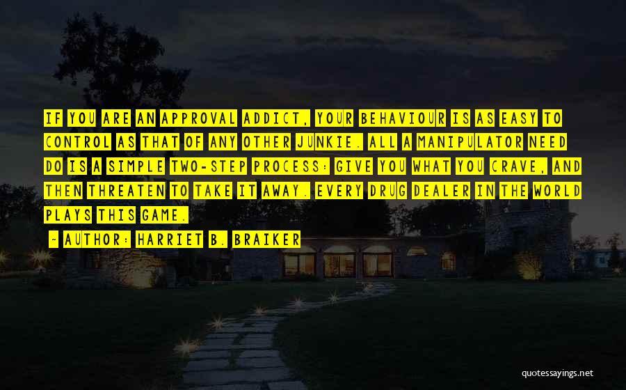 Harriet B. Braiker Quotes 344619