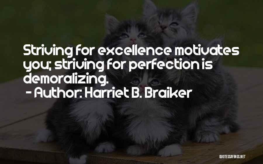 Harriet B. Braiker Quotes 949328
