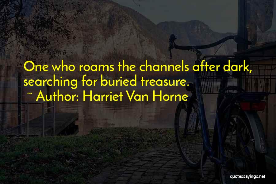 Harriet Van Horne Quotes 173505