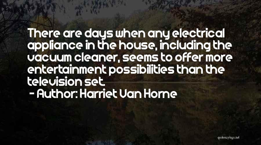 Harriet Van Horne Quotes 1885460