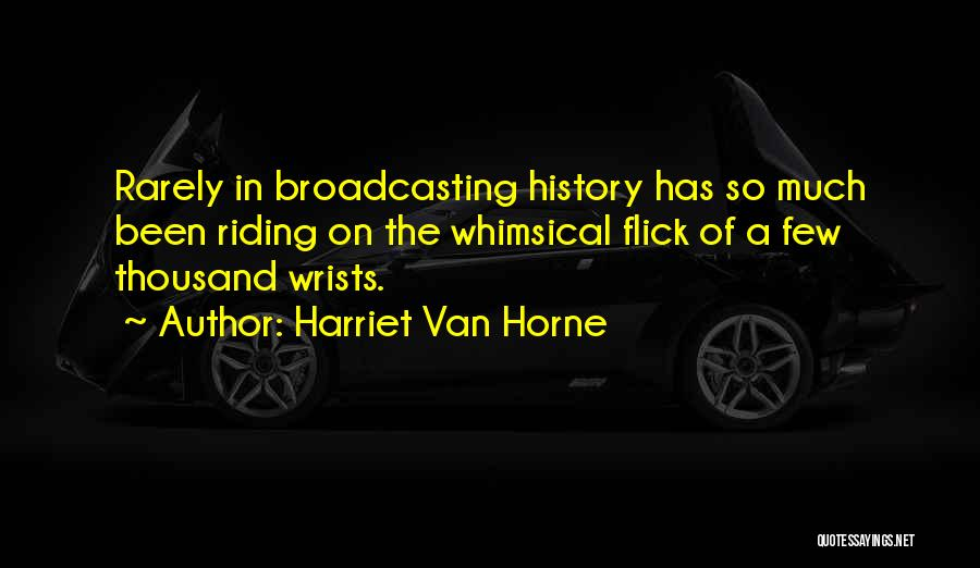 Harriet Van Horne Quotes 2193669