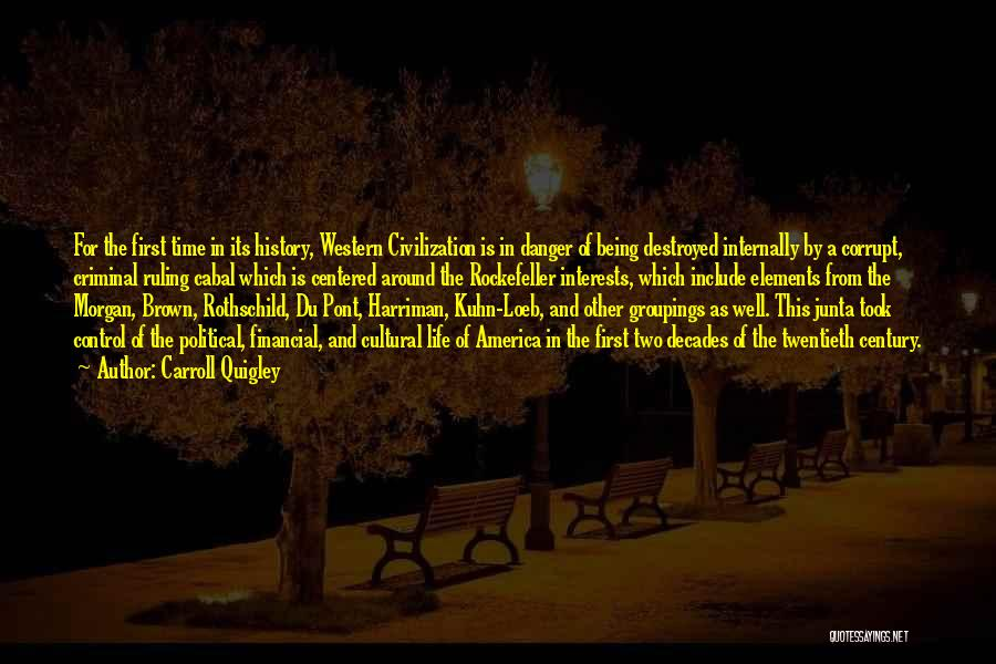 Harriman Quotes By Carroll Quigley