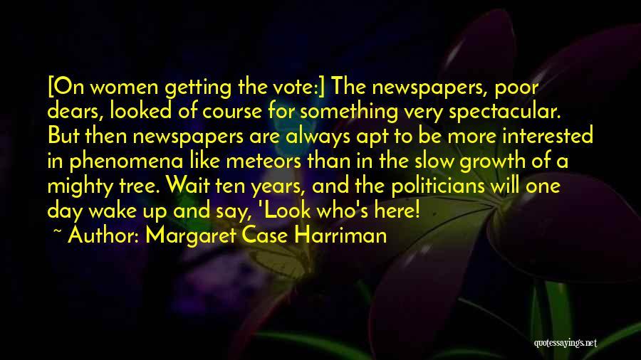 Harriman Quotes By Margaret Case Harriman