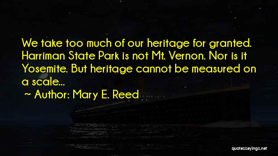 Harriman Quotes By Mary E. Reed