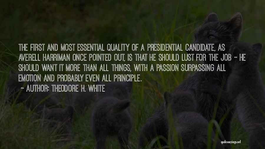 Harriman Quotes By Theodore H. White