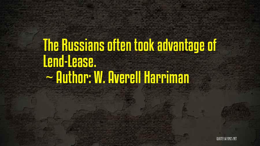 Harriman Quotes By W. Averell Harriman
