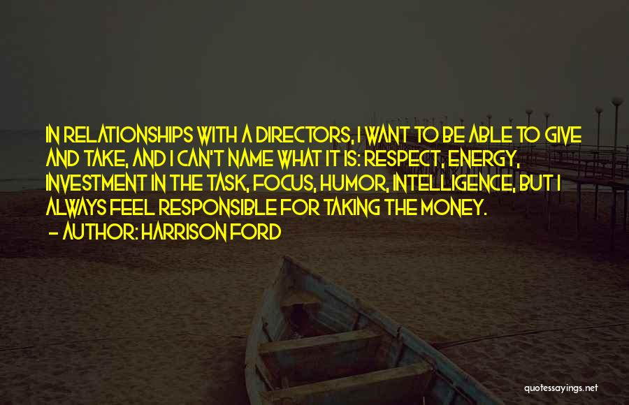 Harrison Ford Quotes 1034203