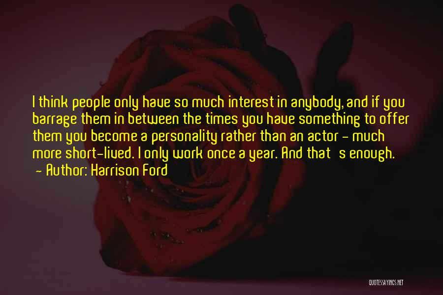 Harrison Ford Quotes 1202925