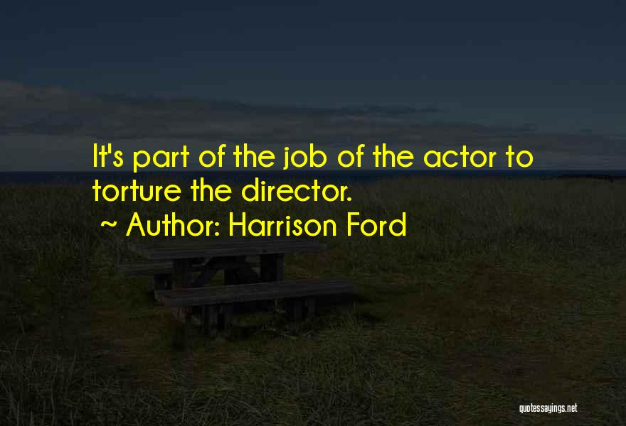 Harrison Ford Quotes 1331199