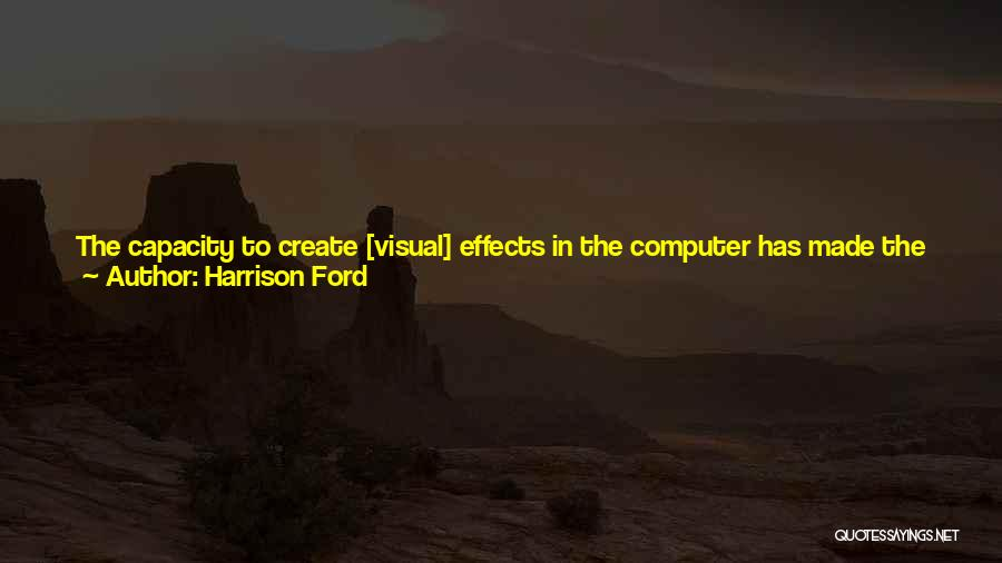 Harrison Ford Quotes 1338195