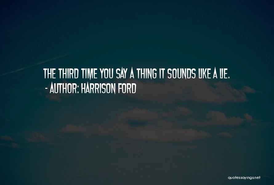 Harrison Ford Quotes 1476272