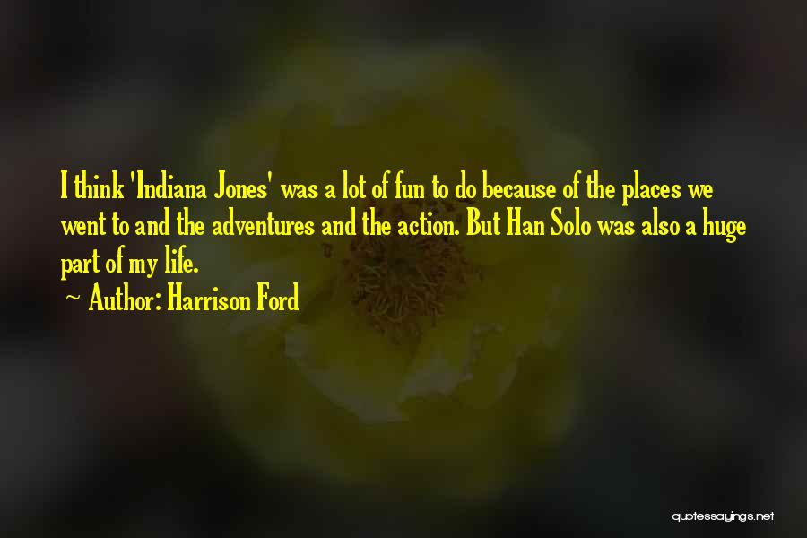 Harrison Ford Quotes 1724775