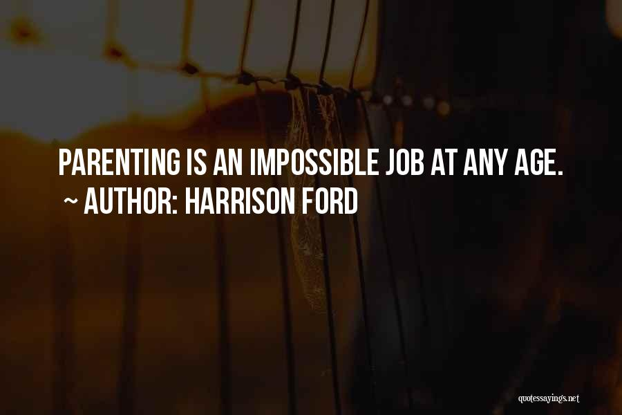 Harrison Ford Quotes 1733460