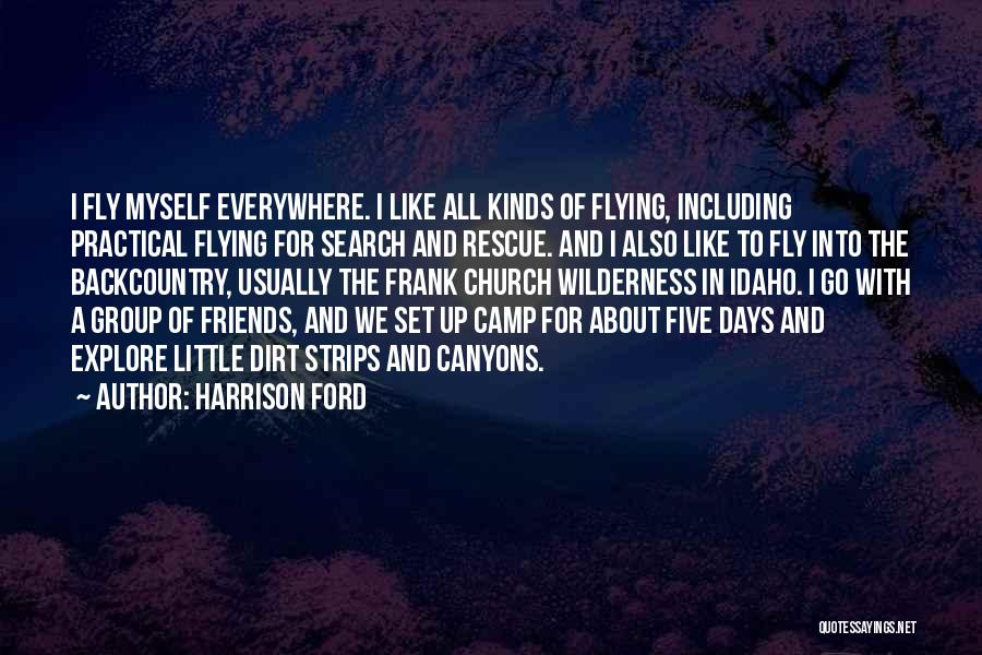 Harrison Ford Quotes 1777760