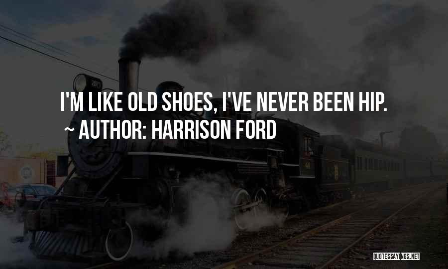 Harrison Ford Quotes 1793074