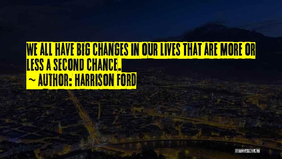 Harrison Ford Quotes 1978661