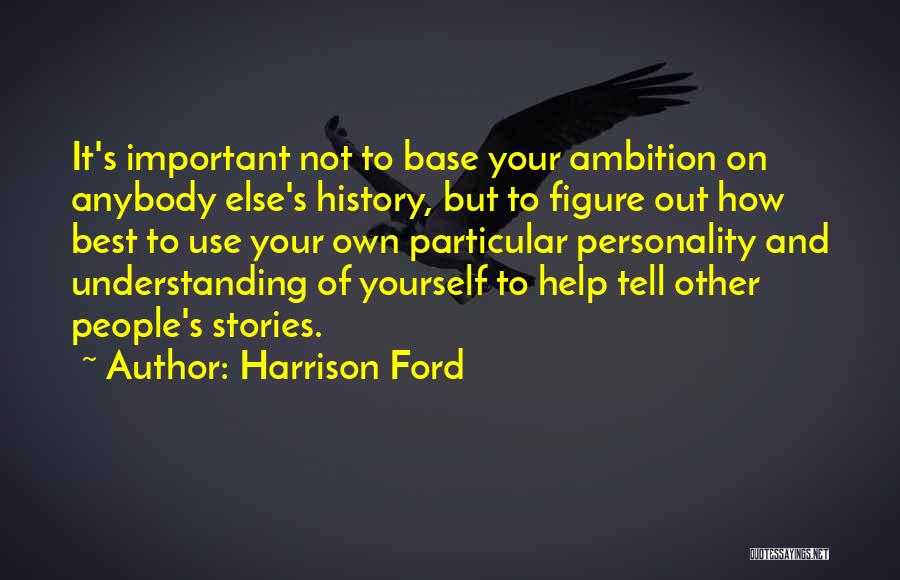 Harrison Ford Quotes 1987787