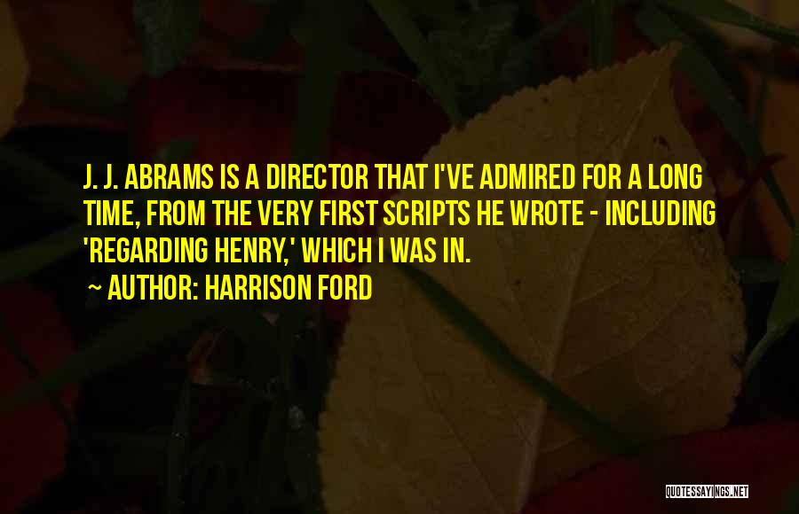 Harrison Ford Quotes 2055051
