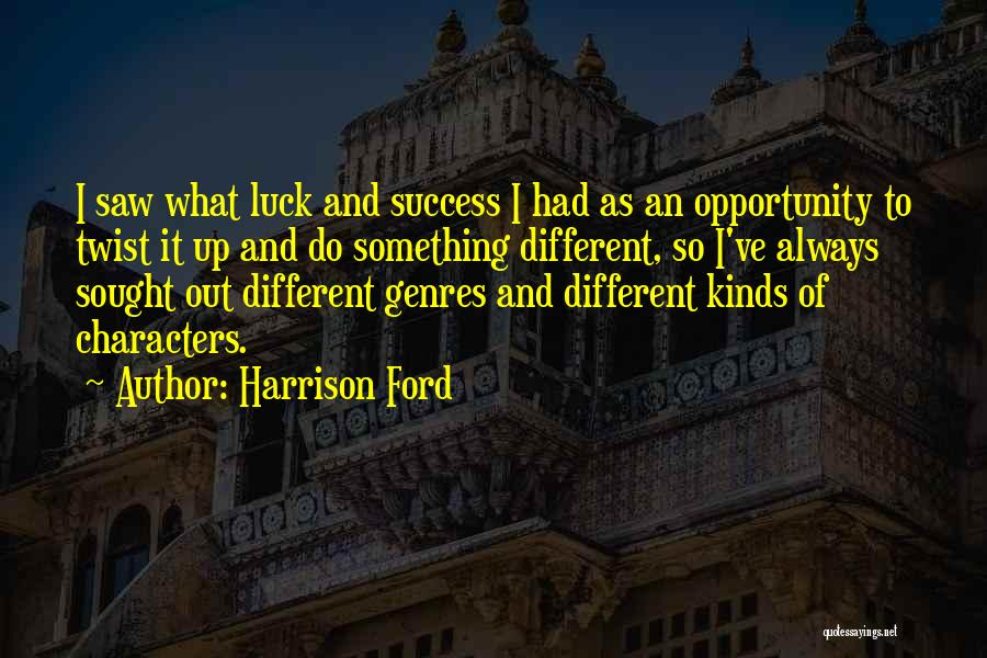 Harrison Ford Quotes 2062177